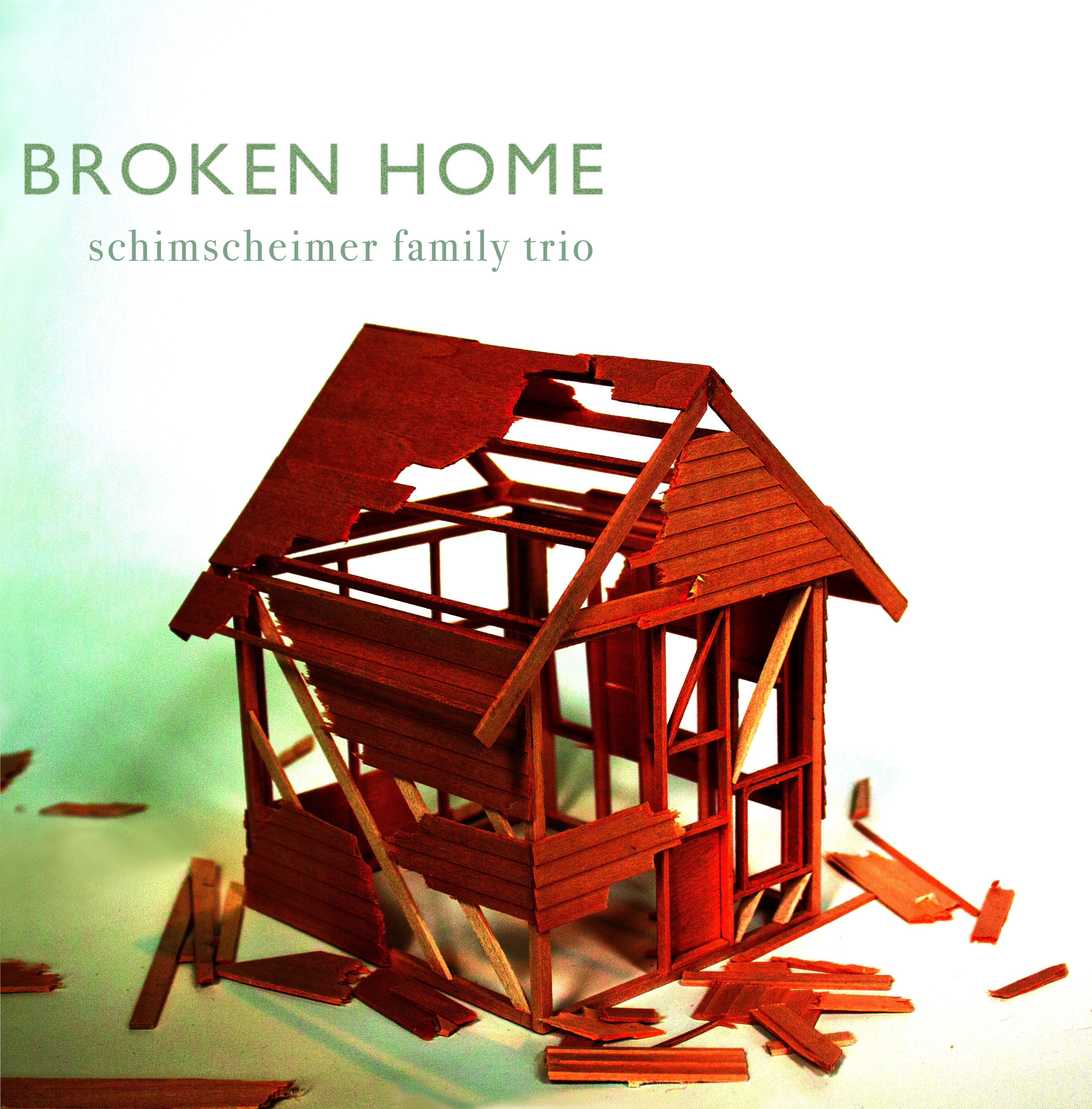 Bag009_-_schimscheimer_family_trio_-_broken_home_-_cover